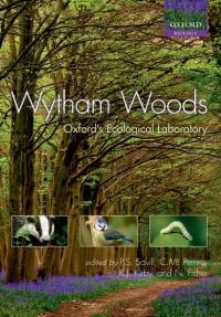 Wytham Woods Oxford's Ecological Laboratory